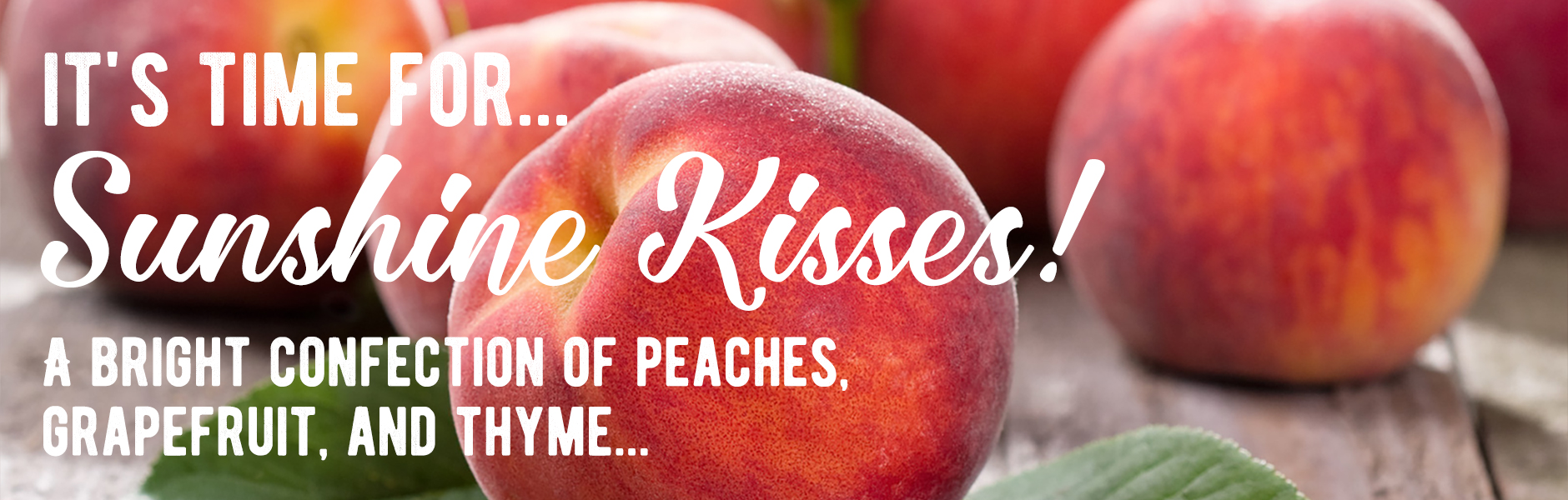 It\'s time for Sunshine Kisses!